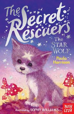 The Secret Rescuers: The Star Wolf by Paula Harrison