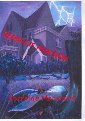 Redback Mansion by Lorraine Marwood