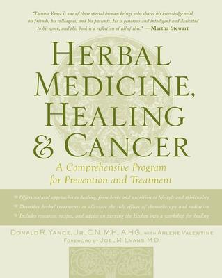 Herbal Medicine, Healing & Cancer by Donald Yance