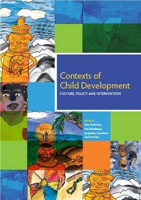 Contexts of Child Development: Culture, Policy and Intervention by Ute Eickelkamp