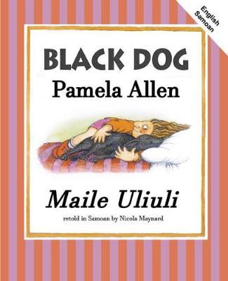 Black Dog: English and Samoan by Pamela Allen