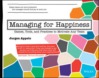 Managing for Happiness by Jurgen Appelo