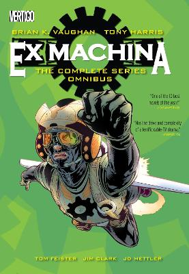 Ex Machina The Complete Series Omnibus by Brian K. Vaughan