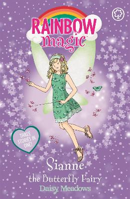 Rainbow Magic: Sianne the Butterfly Fairy by Daisy Meadows