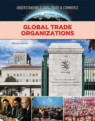 Global Trade Organizations by Crest Mason