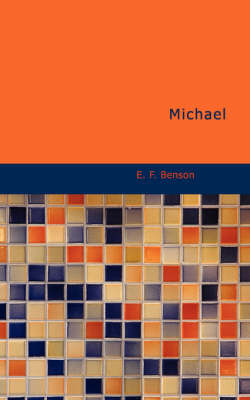 Michael by E F Benson