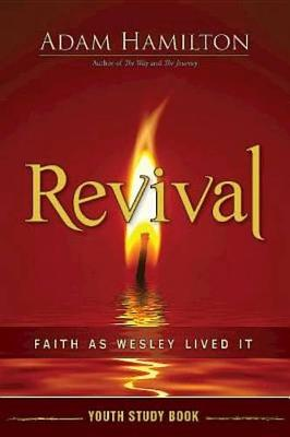 Revival Youth Study Book by Adam Hamilton