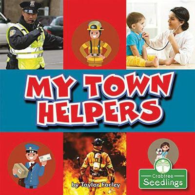 My Town Helpers by Taylor Farley