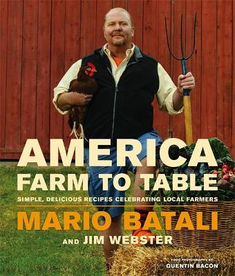 America - Farm to Table by Mario Batali