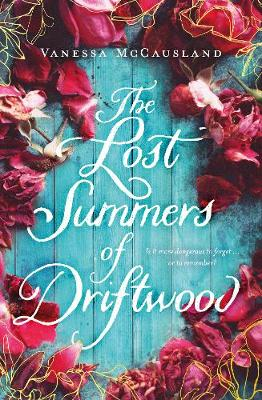 The Lost Summers of Driftwood book