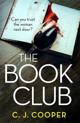 The Book Club: An absolutely gripping psychological thriller full of twists by C. J. Cooper