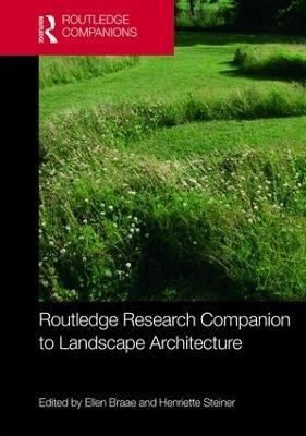 Routledge Research Companion to Landscape Architecture book