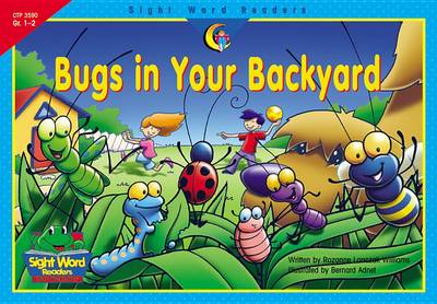 Bugs in Your Backyard by Rozanne Lanczak Williams