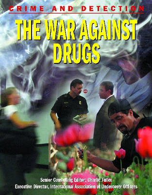 War Against Drugs by Michael Kerrigan