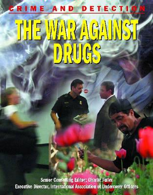 The War Against Drugs by Michael Kerrigan