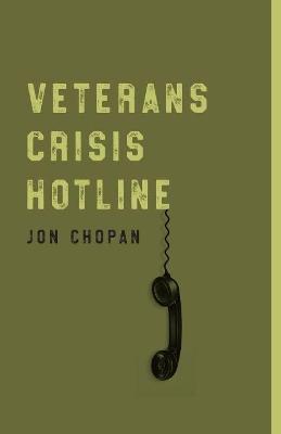 Veterans Crisis Hotline by Jon Chopan
