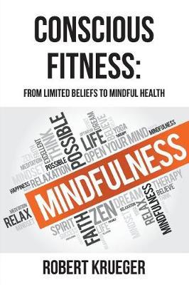 Conscious Fitness by Robert Krueger
