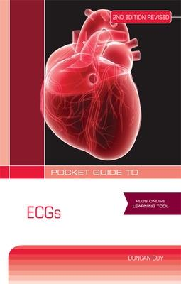 Pocket Guide to ECGs Second Revised Edition by Duncan Guy