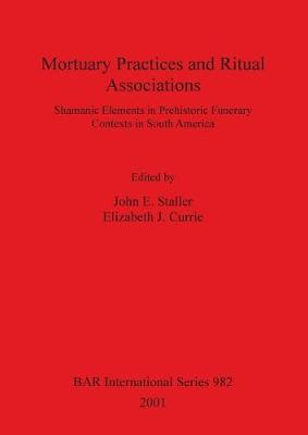 Mortuary Practices and Ritual Associations by Elizabeth Currie