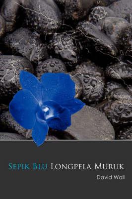 Sepik Blu Longpela Muruk by David, Wall