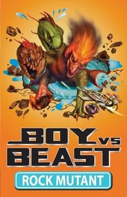 Boy v Beast: #9 Rock Mutant by Mac Park