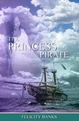 The Princess and the Pirate by Felicity Banks