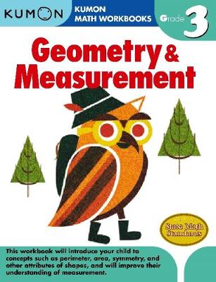 Grade 3 Geometry and Measurement by Kumon Publishing
