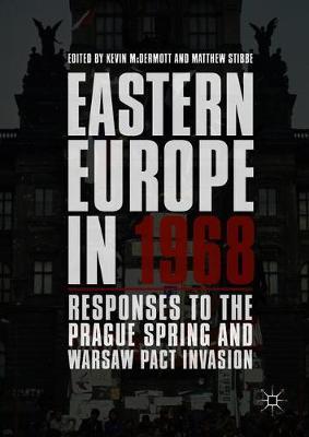 Eastern Europe in 1968 by Kevin McDermott