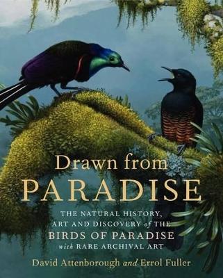 Drawn from Paradise by Sir David Attenborough