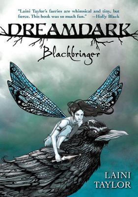 Dreamdark - Blackbringer by Laini Taylor