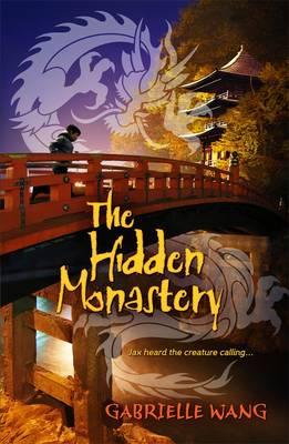 Hidden Monastery by Gabrielle Wang