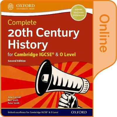 Complete 20th Century History for Cambridge IGCSE (R) & O Level: Online Student Book by John Cantrell