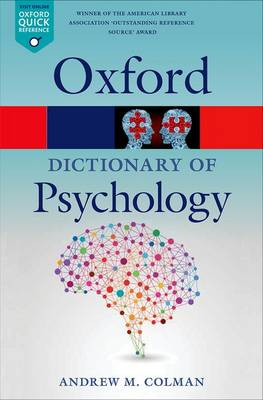 A Dictionary of Psychology by Andrew M. Colman