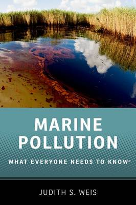 Marine Pollution by Judith S. Weis