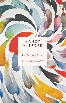 Pursuit of Love by Nancy Mitford