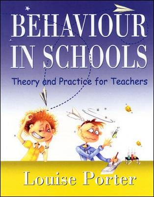 Behaviour in Schools by Louise Porter