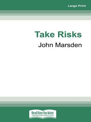 Take Risks by John Marsden