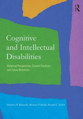 Cognitive and Intellectual Disabilities by Stephen B. Richards