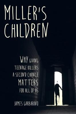 Miller's Children by James Garbarino