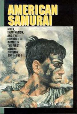 American Samurai by Craig M. Cameron