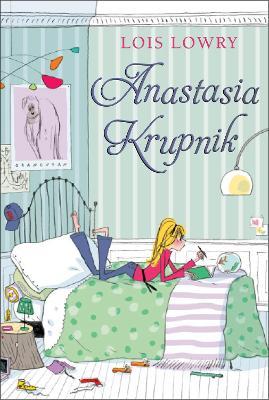 Anastasia Bk 1 Anastasia Krupnik by Lois Lowry