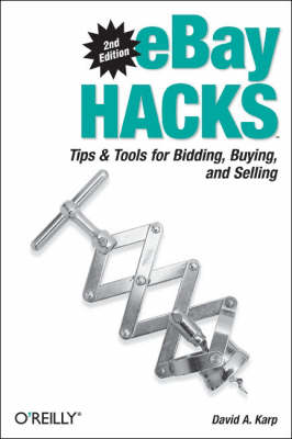 eBay Hacks by David A. Karp