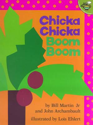 Chicka Chicka Boom Boom by Bill Martin, Jr.