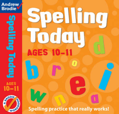 Spelling Today for Ages 10-11 book