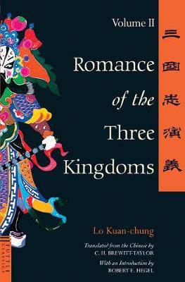 Romance of the Three Kingdoms Volume 2  Volume 2 by Lo Kuan-Chung
