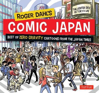 Roger Dahl's Comic Japan by Roger Dahl