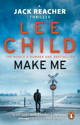Jack Reacher: #20 Make Me by Lee Child