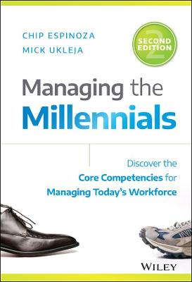 Managing the Millennials by Chip Espinoza