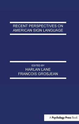 Recent Perspectives on American Sign Language book