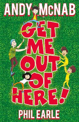 Get Me Out of Here! by Andy McNab